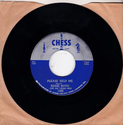 Eddie Boyd and his Chess Men - The Story Of Bill / Please Help Me - Chess 1582