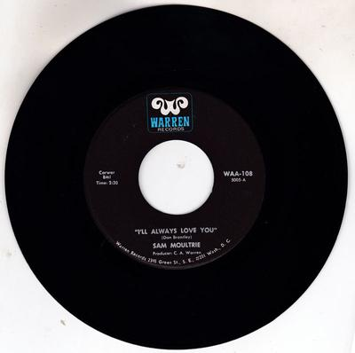 Sam Moultrie - I'll Always Love You / Do Your Own Thing - Warren 108 blue logo
