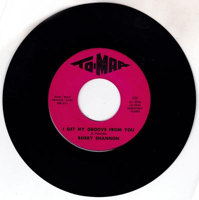 Bobby Shannon - I Get My Groove From You / You're An Uplift - To-Mar 0011