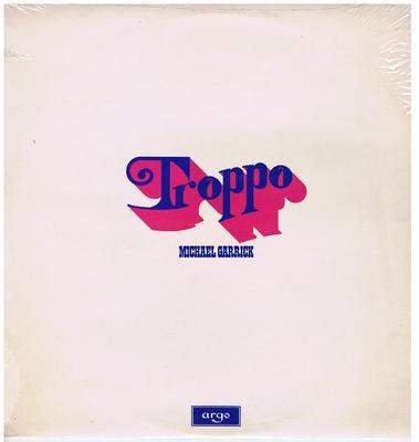 Michael Garrick - Troppo / original 1974 UK press - Argo  ZDA 163