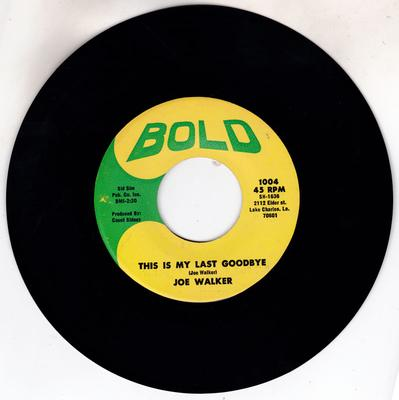 Joe  Walker - This Is My Last Goodbye / To Spend My Life With You - Bold 1004