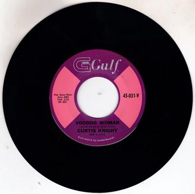 Curtis Knight - Voodoo Woman / That's Why - Gulf 45-031 V