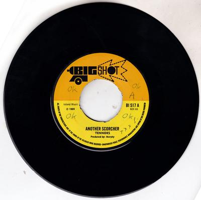 Tennors - Another Scorcher /My Baby - Big Shot BI 517