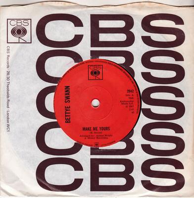 Bettye Swann - Make Me Yours / I Will Not Cry - CBS 2942