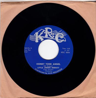 Little Jimmie Merritt - Honky Tonk Angel / Fancy Free - KRC 5004