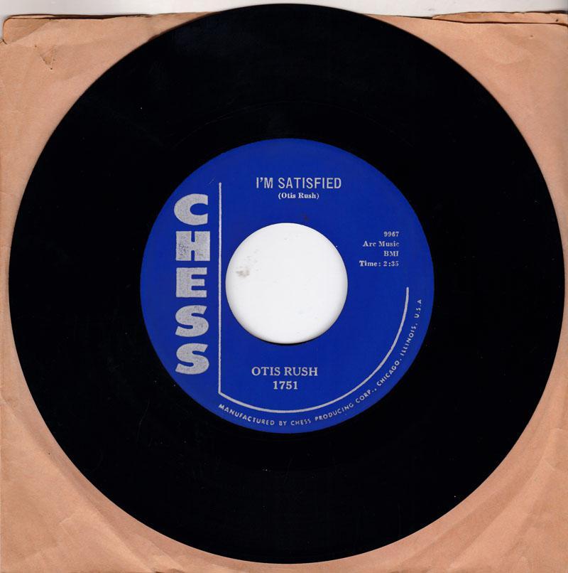 Otis Rush - I'm Satisfied / So Many Roads, So Many Trains - Chess 1751