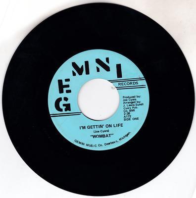 Wombat - I'm Gettin' On Life / A Guy Like Me - Gemni 172