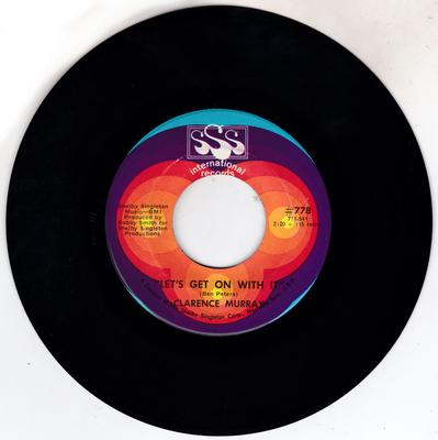 Clarence Murray - Let's Get On With It  / Dancing To the Beat - SSS International 778