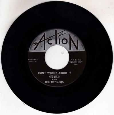 Noble and the Uptights - Don't Worry About It / Lonely Man - Action 6850 /6851