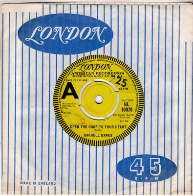 Darrell Banks - Open The Door To Your Heart / Our Love ( Is In The Pocket ) - London HL 10070 DJ
