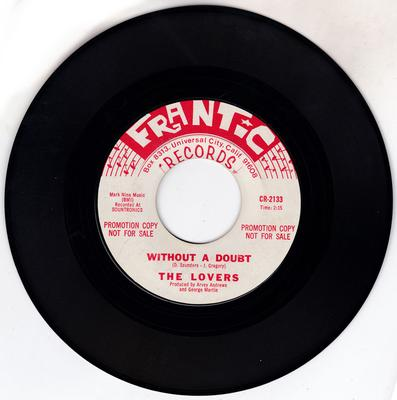Lovers - Without A Doubt / One Way To Love - Frantic CR 2134 DJ