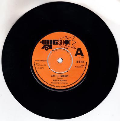 Buster Pearson - Ain't It Groovy / same: - Big Shot BI 6156 DJ