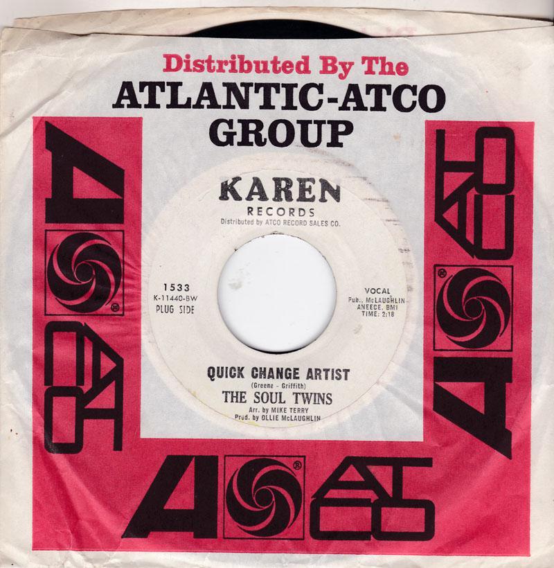 Soul Twins - Quick Change Artist / Give The Man A Chance - Karen 1533 DJ