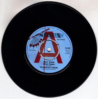 Roosevelt Singers - Heavy Reggae (Johnny Reggae) / Smoking Wild - Sioux SI 025