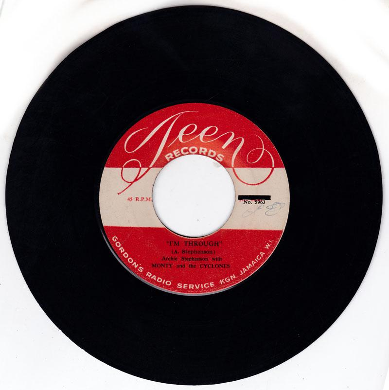 Archie Stephenson with Monty and the Cyclones - I'm Through / I Need You - Teen 5963 / 5962