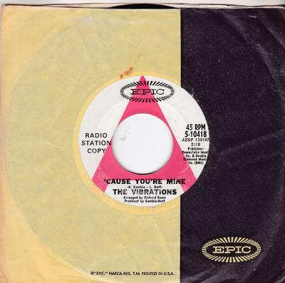 Vibrations - 'Cause You're Mine / I Took An Overdose - Epic 5-10418 DJ