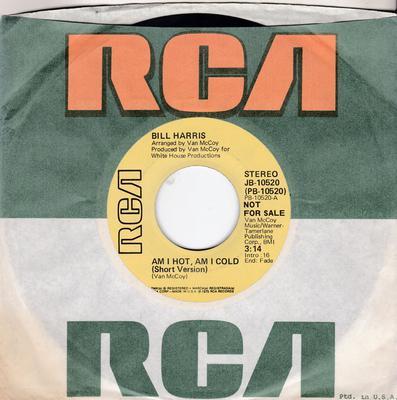 Bill Harris - Am I Hot, Am I Cold 3:14 / Am I Hot, Am I Cold 5:08 - RCA JB-10520 DJ