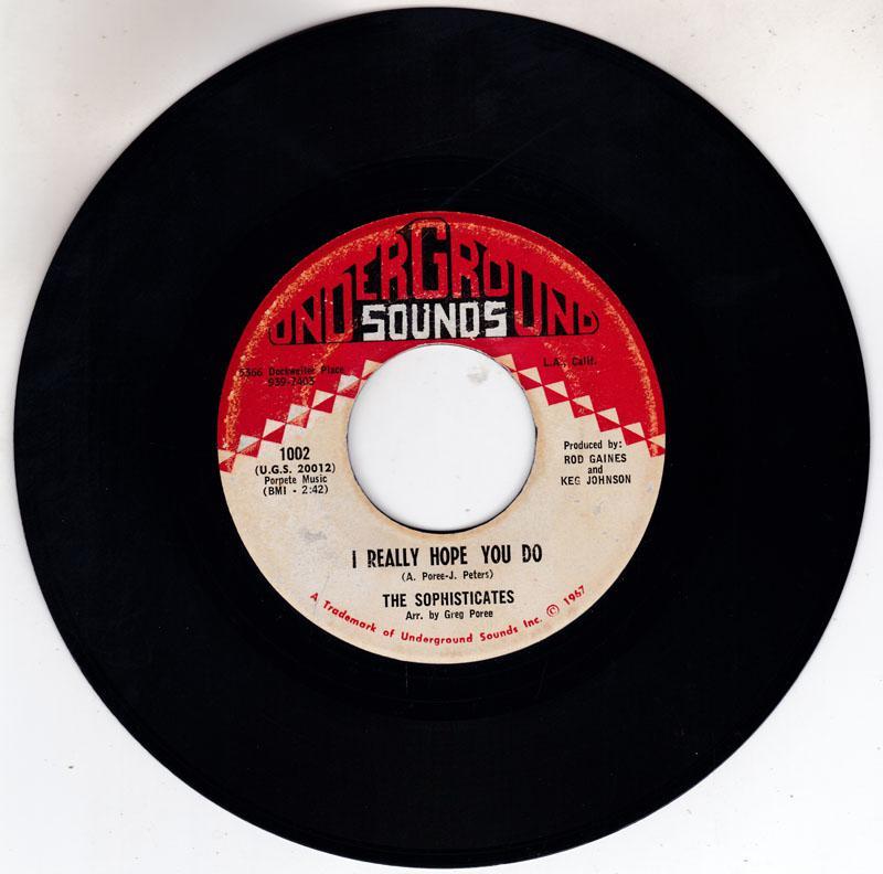Sophisticates - I Really Hope You Do / Let Me Go - Underground Sounds - 1002