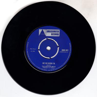 Reggae Boys - Me No Born Ya / The Wicked Must Survive - Amalgamated AMG 841