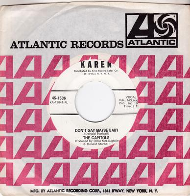 Capitols - Don't Say Maybe Baby / Cool Pearl - Karen 45-1536 DJ MANSHIP MINT