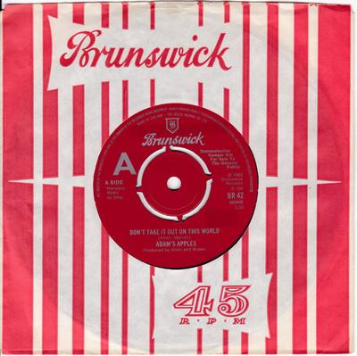 Adam's Apples - Don't Take It Out On This World / Don't You want Me Home - Brunswick BR 42 DJ MANSHIP MINT