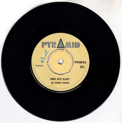 Spanish Tonians / Roland Alphonso and The Beverley's All Stars - Rudie Gets Plenty / Sock It To Me  - Pyramid 6018