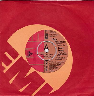 Larry Lurex - I Can  Hear Music / Goin' Back - EMI 2030 DJ