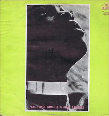 Wallace Brothers - Soul Connection / 1966 British album - Sue ILP 950