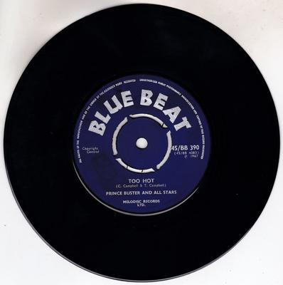Prince Buster and All Stars - Too Hot / Soul Serenade - Blue Beat 45/BB 390