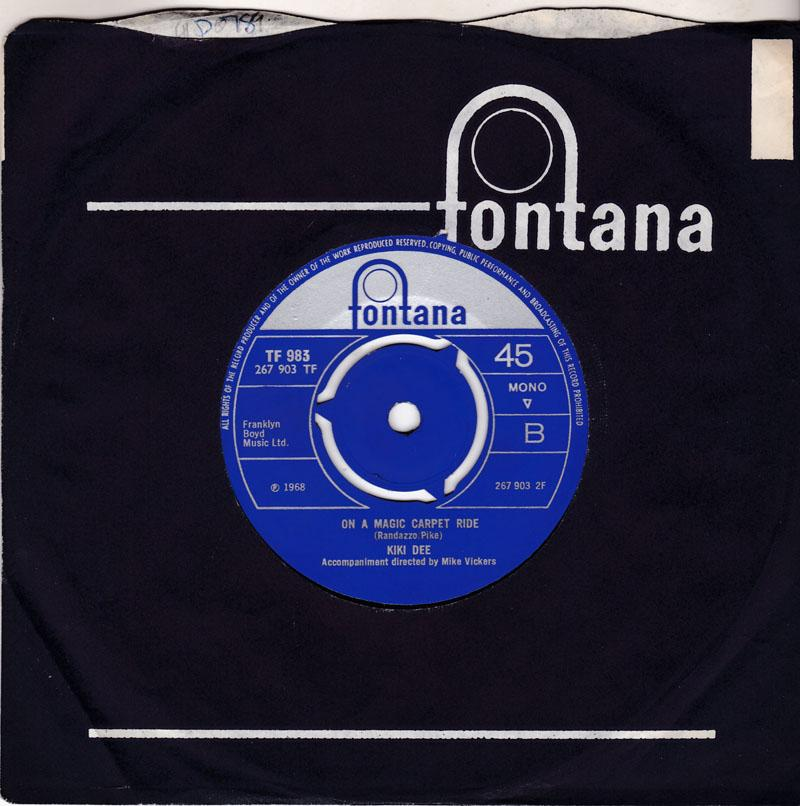 Kiki Dee - On A Magic Carpet Ride /  Now The Flowers Cry - Fontana TF 983 MANSHIP MINT
