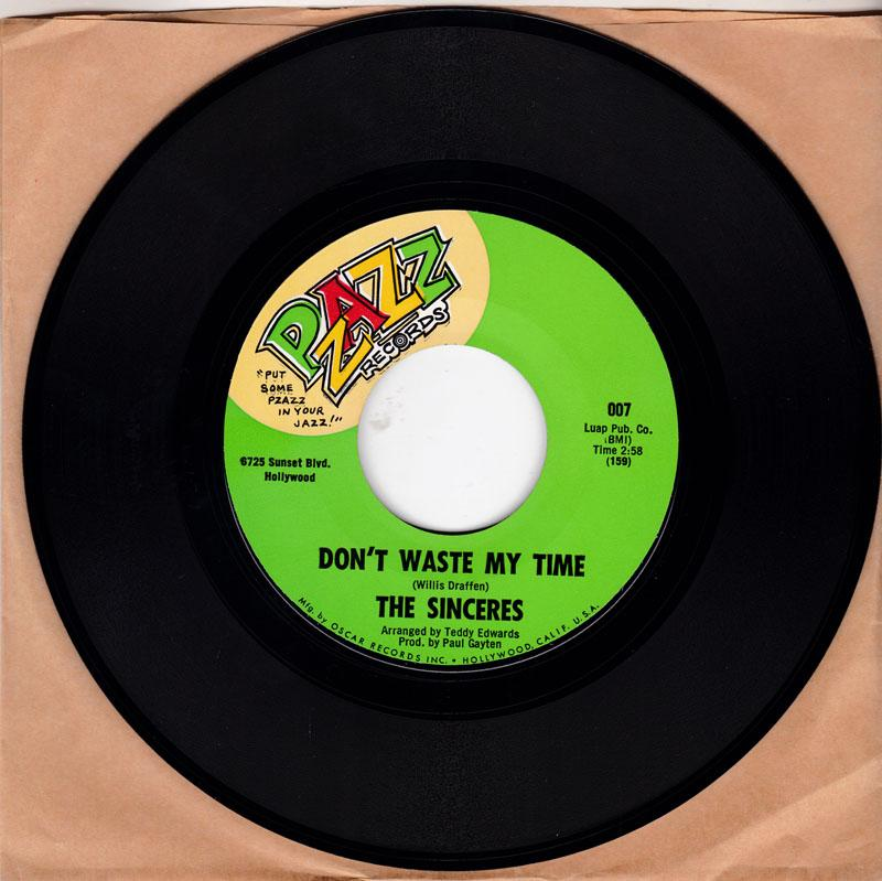 Sinceres - Don't Waste My Time / Girl, I Love You - Pzazz 007 MANSHIP MINT