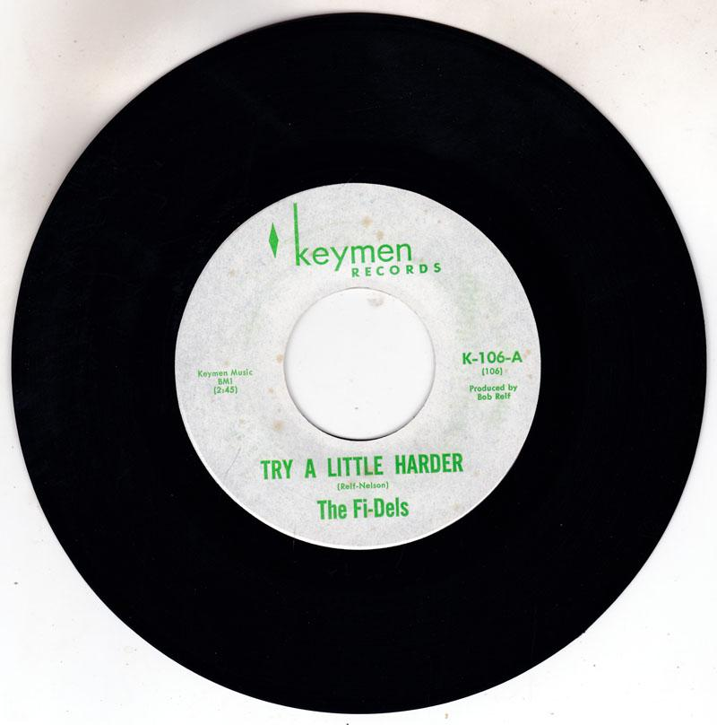 Fi-Dels - Try A Little Harder / You Never Do Right ( My Baby ) - Keymen K 106