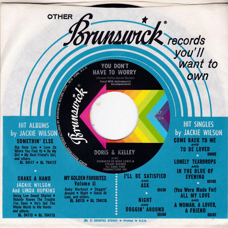 Doris & Kelly - You Don't Have To Worry / Groove Me With Your Love - Brunswick 55327