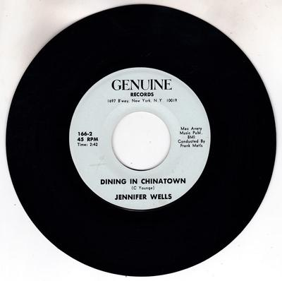 Jennifer Wells - Dining In Chinatown / For Some - Genuine 166