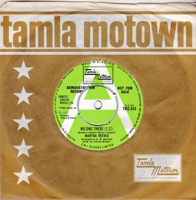Martha Reeves - No One There / I've Given You The Best Years Of My Life - Tamla Motown TMG 843 DJ