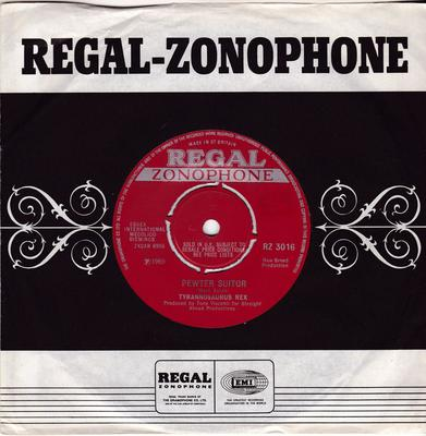 Tyrannosaurus Rex - Pewter Suitor / War Lord Of The Royal Crocodiles - Regal Zonophone RZ 3016
