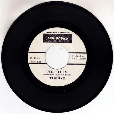 Frank James - Sea Of Faces / The Story Of My Life - Tru-Sound 424
