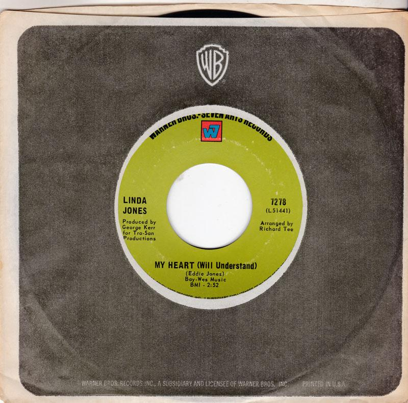 Linda Jones - I Just Can't Live My Life ( Without You Babe )  / My Heart ( Will Understand ) - Warner Bros 7278
