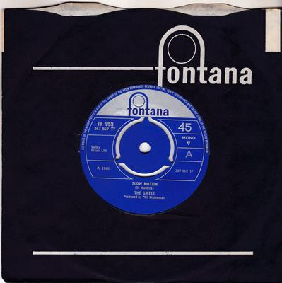 Sweet - Slow Motion / It's Lonely Out There - Fontana TF 958