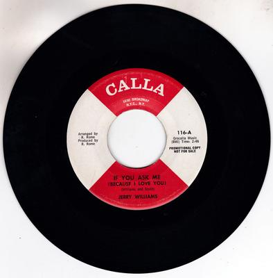 Jerry Williams - If You Ask Me (Because I Love You) / Yvonne - Calla 116 DJ