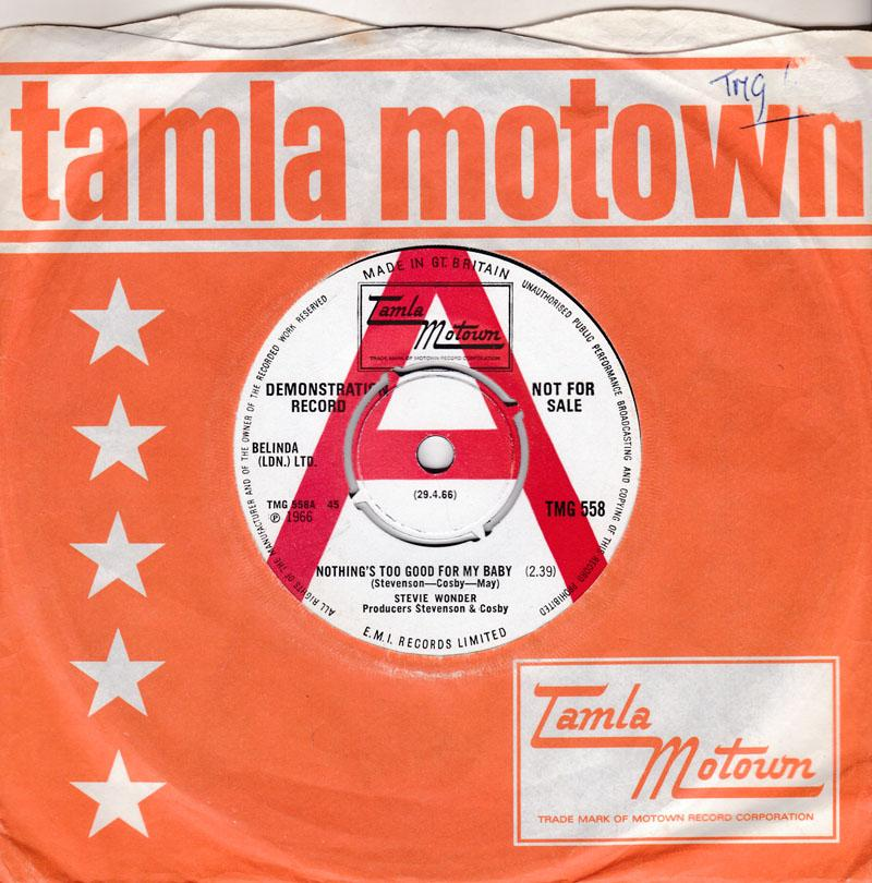 Stevie Wonder - Nothing's Too Good For My Baby / With A Child's Heart - Tamla Motown TMG 558 D J
