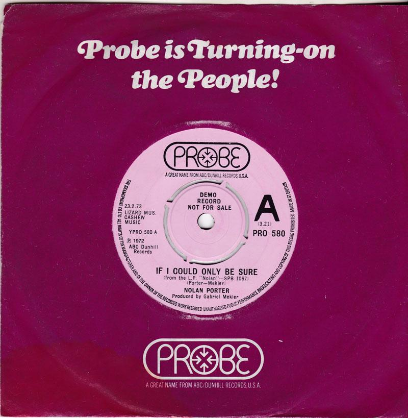 Nolan Porter - If I Could Only Be Sure / Work It Out In The Morning  - Probe PRO 580 DJ