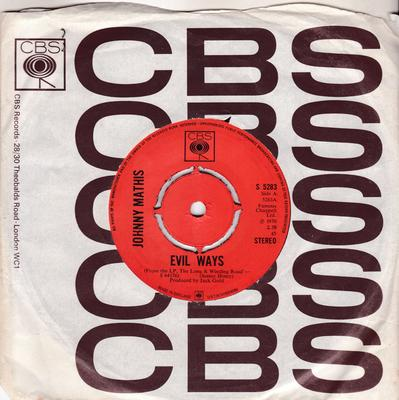 Johnny Mathis - Evil ways / Everybody's Talkin' - CBS S 5283