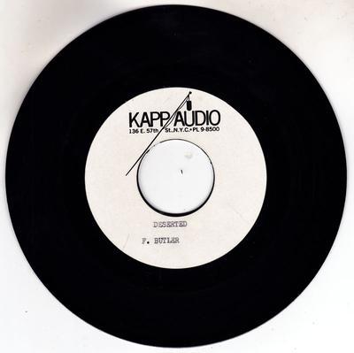 """Freddy Butler - Deserted / blank - Kapp Audio 7"""" acetate"""