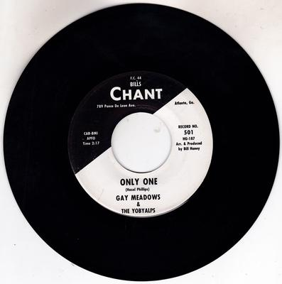 Gay Meadows & the Yobylats - Only One / Frozen Love - Chant 501