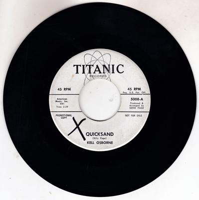 Kell Osborne - Quicksand / The Lonely Boy Song - Titanic 5008 DJ