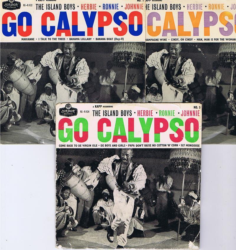 Island Boys - Go Calypso EP's the full set of 3 / 3 x EP set UK  - London RE-R 1122 / 1123 / 1124