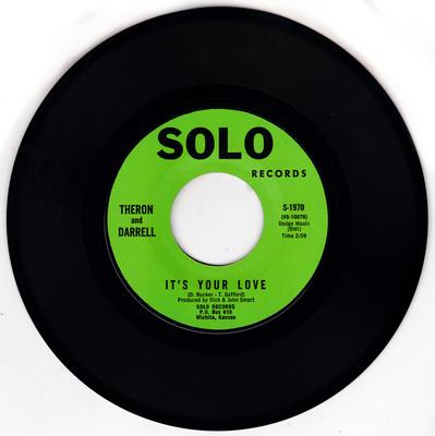 Theron and Darrell - It's Your Love / I Was Made To Love Her - Solo S-1970
