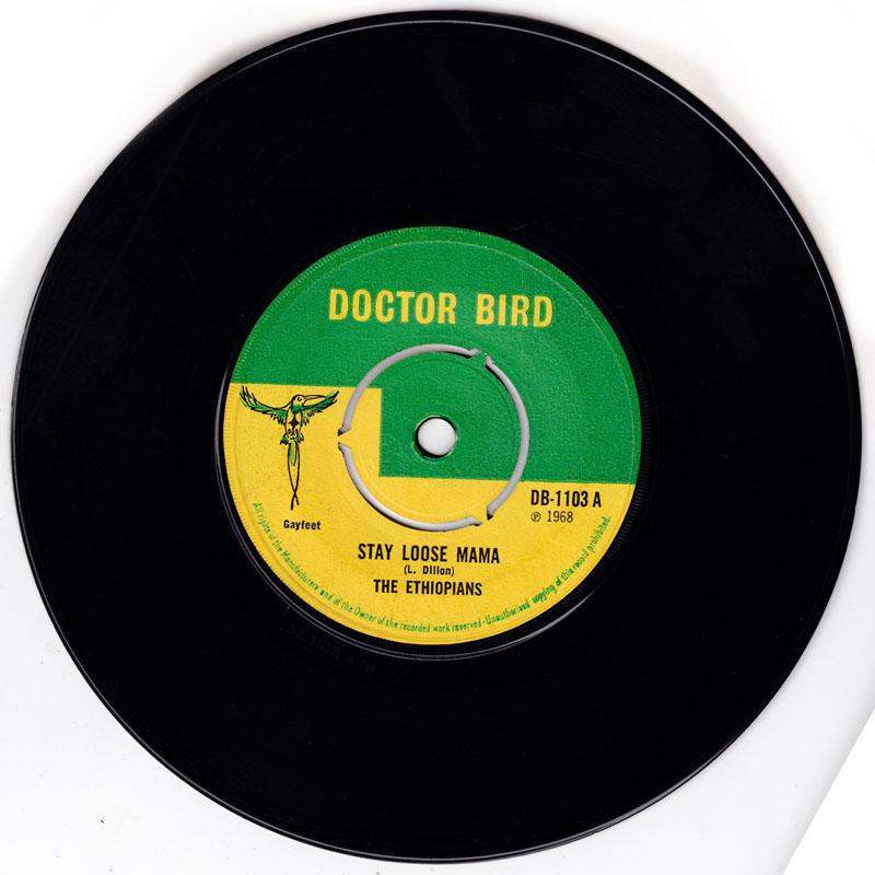 Ethiopians - Stay Loose Mama / World Goes Ska - Doctor Bird DB 1103