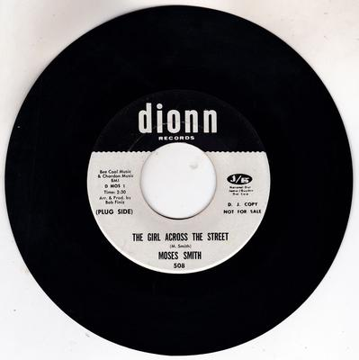 Moses Smith - The Girl Across The Street / Hey Love ( I Wanna Thank You) - Dionn 508 DJ